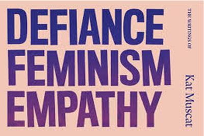 Defiance Feminism Empathy1